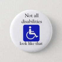 Not all disabilities look like that button