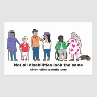 Not All Disabilities Look the Same Glossy Sticker