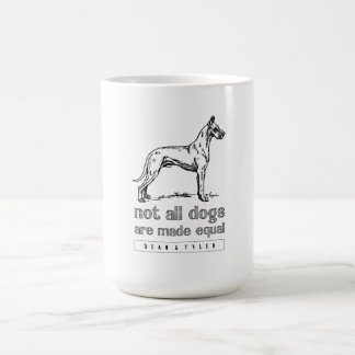 Not All Dogs Equal Coffee Mug