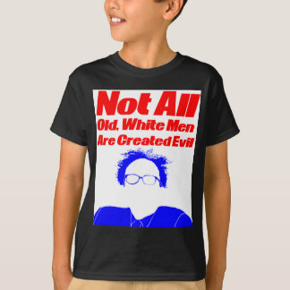 Not All Old White Men Are Created Evil T-Shirt