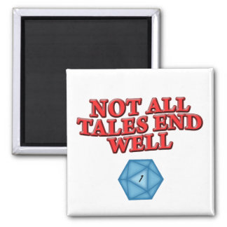 Not All Tales End Well 2 Inch Square Magnet