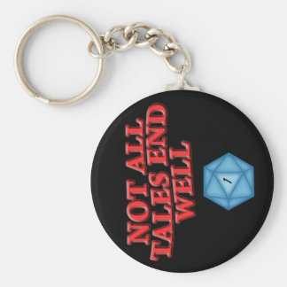 Not All Tales End Well Keychains
