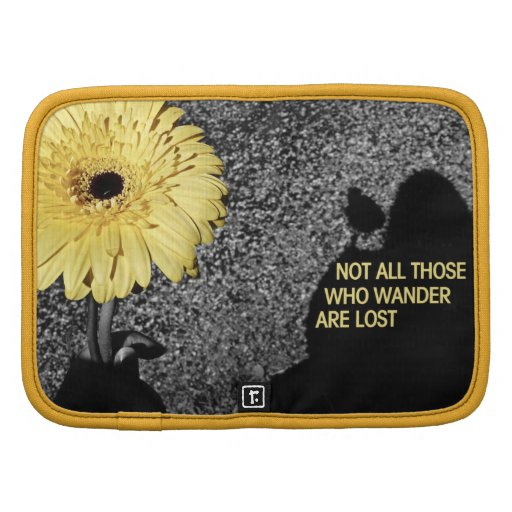 Not all those who wander are lost planner
