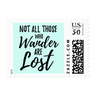 Not All Those Who Wander Are Lost Postage