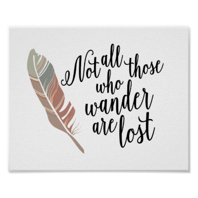 fb1195f15b12 Not All Those Who Wander Are Lost Quote Print