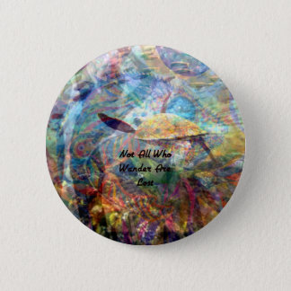 Not All Those Who Wander Inspirational Quote Button