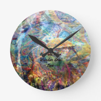 Not All Those Who Wander Inspirational Quote Round Clock