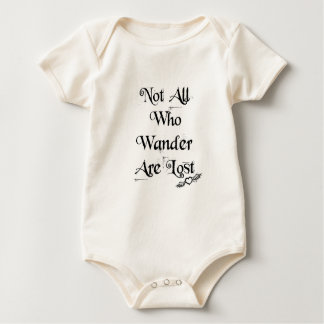 Not all who wander are lost baby one piece baby bodysuit