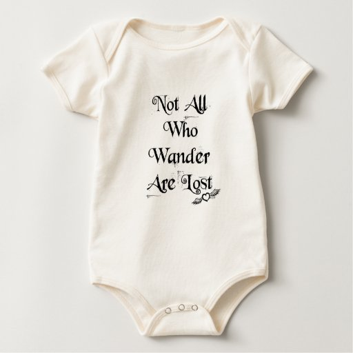 Not all who wander are lost baby one piece creeper