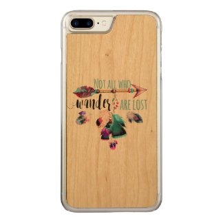 Not All Who Wander Are Lost Bohemian Wanderlust Carved iPhone 8 Plus/7 Plus Case