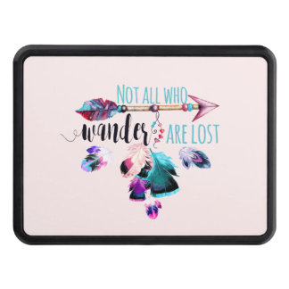 Not All Who Wander Are Lost Bohemian Wanderlust Tow Hitch Cover