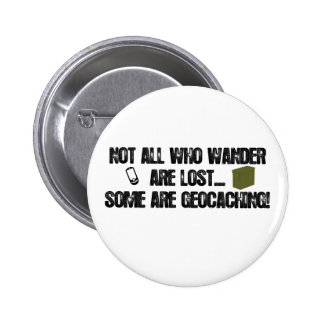 Not All Who Wander Are Lost... Pins