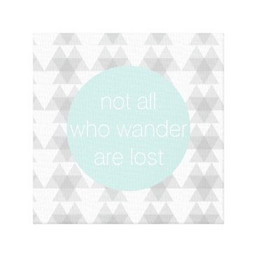 Aztec Themed Not All Who Wander Are Lost Canvas Print