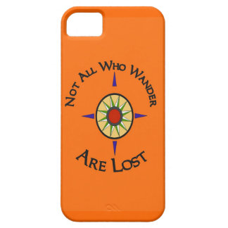 Not All Who Wander Are Lost iPhone 5 Covers