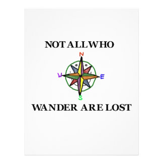 Not All Who Wander Are Lost Flyer