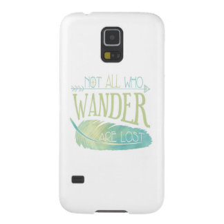 Not All Who Wander Are Lost Galaxy S5 Cover