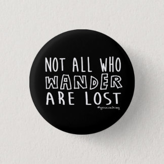 Not All Who Wander Are Lost - geocaching Button