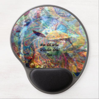Not All Who Wander Are Lost Inspirational Quote Gel Mouse Pad