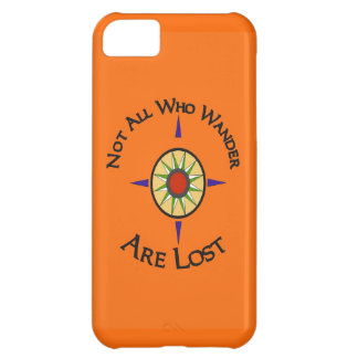 Not All Who Wander Are Lost iPhone 5C Cover