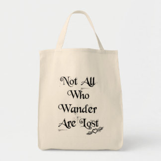 Not all who wander are lost organic tote
