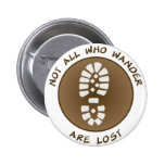 Not All Who Wander Are Lost Pinback Button