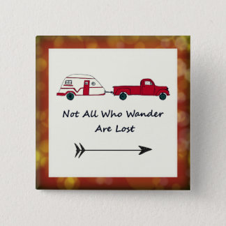 Not All Who Wander Are Lost Quote Trailer Caravan Button