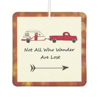 Not All Who Wander Are Lost Quote Trailer Caravan Car Air Freshener
