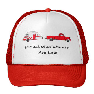 Not All Who Wander Are Lost Quote Trailer Caravan Trucker Hat