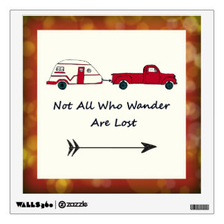 Not All Who Wander Are Lost Quote Trailer Caravan Wall Decal