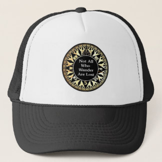Not All Who Wander Are Lost Quote Trucker Hat