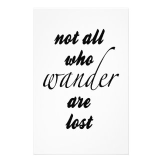 Not All Who Wander Are Lost Stationery