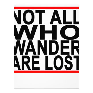 Not All Who Wander Are Lost T Shirt.png Letterhead