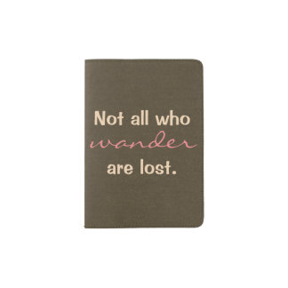 Not All Who Wander Travel Passport Holder