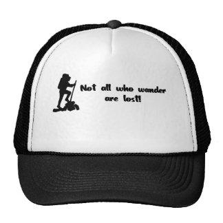 Not all who wander... trucker hat