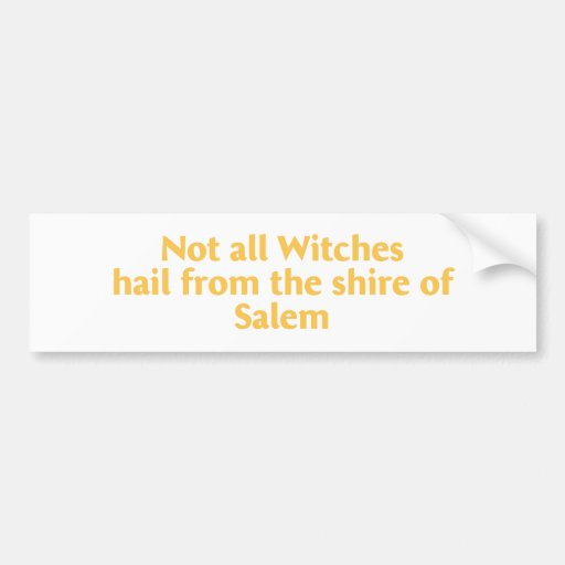 Not All Witches Bumper Sticker