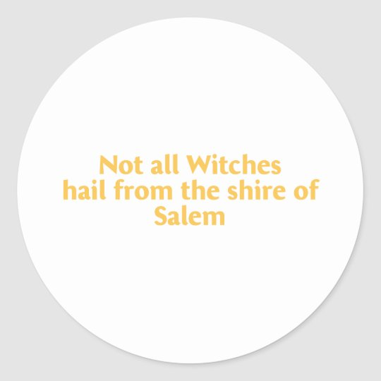 Not All Witches Classic Round Sticker