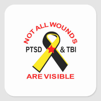 NOT ALL WOUNDS ARE VISIBLE SQUARE STICKER
