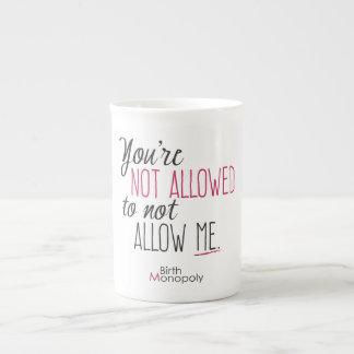 """""""Not Allowed"""" Bone China Mug"""