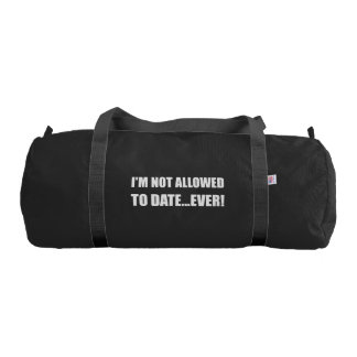 Not Allowed Date Ever Duffle Bag