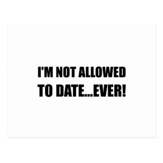 Not Allowed Date Ever Postcard