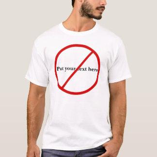 Not Allowed T-Shirt