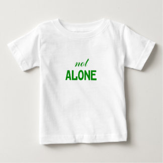 Not Alone Baby T-Shirt