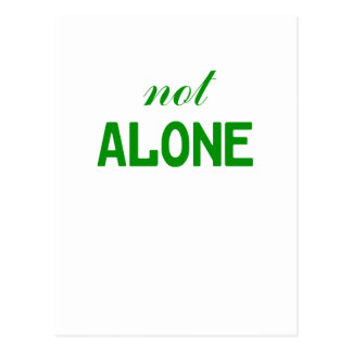 Not Alone Postcard