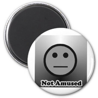 Not Amused 2 Inch Round Magnet
