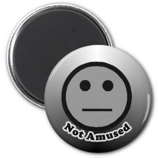 Not Amused button 2 Inch Round Magnet