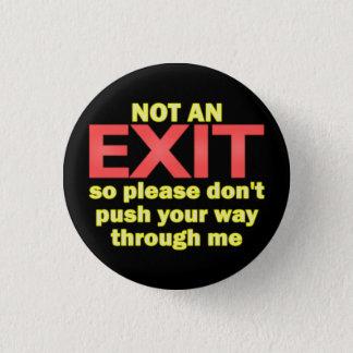 Not an Exit Button