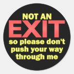 Not an Exit Round Sticker