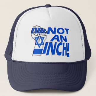 Not an Inch Trucker Hat
