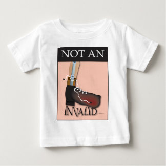 Not An Invalid Baby T-Shirt