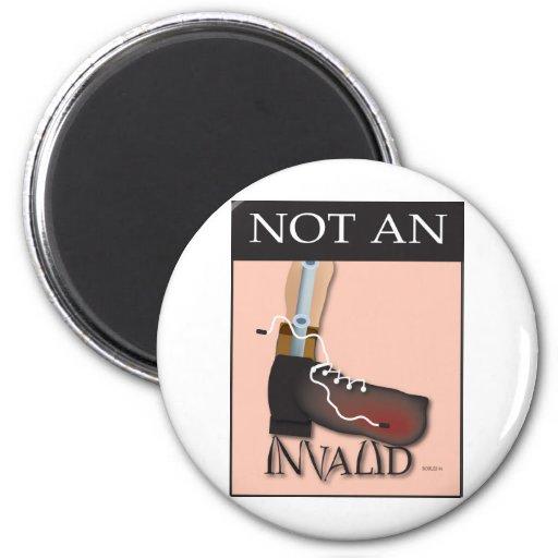 Not An Invalid Fridge Magnet